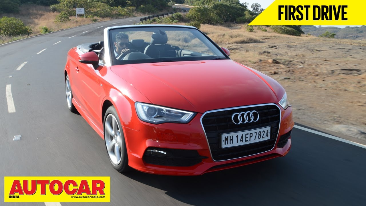 Audi A4 Convertible Modified Best Of Audi A3 Cabriolet First Drive Video Review Autocar India Youtube-1645 Of Elegant Audi A4 Convertible Modified